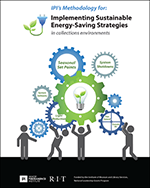 IPI's Methodology for Implementing Sustainable Energy-Saving Strategies for Collections Environments